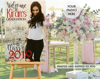 Graduation Photo Welcome Sign - Grad Party Welcome Sign - Welcome Sign Congrats, Foam Board Sign, Welcome to the Party Sign, Class of 2019