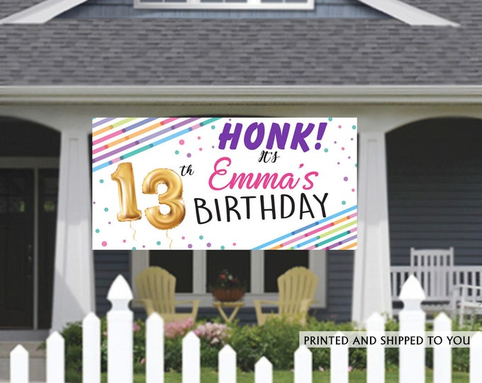 Featured listing image: Birthday Banner | Personalized Birthday Banner | 13th Birthday Vinyl Banner | HONK Birthday Banner | Quarantine Birthday Banner