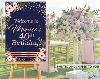 Floral Party Welcome Sign - Welcome to the Party Sign, 40th Birthday Welcome Sign, Foam Board Welcome Sign, Rose Gold Printed Welcome Sign