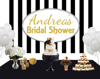Bridal Shower Elegance Personalized Photo Backdrop, Birthday Cake Table Backdrop - Black and White Stripes Photo Backdrop, Birthday Backdrop