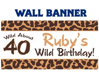 Happy 40th Birthday Banner  ~ Personalize Party Cougar Banners - Animal Print Banner - 30th Birthday Banner - Vinyl Print Banner