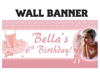 Ballerina Happy Birthday Banner ~ Personalized Ballet Photo Party Banners, Tutu Ballerina Banner, Printed Birthday Banner