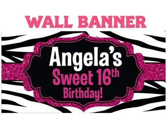 Sweet 16th Happy Birthday Banner  ~ Zebra Birthday Personalized Party Banners, 30th Birthday Banner, Printed Vinyl Banner, Custom Banner