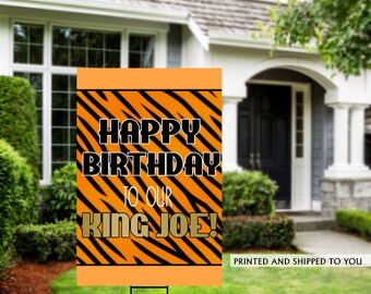 King Birthday Yard Sign | Quarantine Birthday | Birthday Yard Sign | Birthday Sign | 13th Birthday Yard Sign | Happy Birthday Sign | Tiger