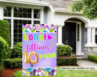Honk Birthday Yard Sign | Quarantine Birthday | Birthday Yard Sign | Birthday Lawn Sign | 10th Birthday Yard Sign | Happy Birthday Sign