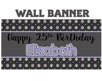 Happy Birthday Banner  ~ Happy 25th Birthday Personalized Party Banners- Milestone Banner, Printed Vinyl Banner, Custom Birthday Banner