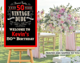 Vintage Dude Welcome Sign - 50th Birthday Party Sign - Welcome Sign 40th Birthday, Foam Board Sign, Welcome to the Party Sign