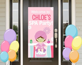 SPA Party Birthday Door Banner ~ Personalized Make Up Party Girl Party Banner- Custom Banner - Party Banners