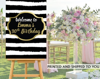 30th Birthday Welcome Sign - Black and White Stripes Party Sign, Welcome to the Party Sign, Foam Board Printed Welcome Sign, 50th Birthday