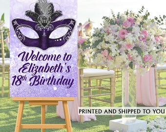 Masquerade Party Welcome Sign - Welcome to the Party Sign - 18th Birthday Party Welcome Sign, Foam Board Welcome Sign, Printed Welcome Sign