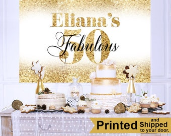 50th Golden Birthday Personalized Backdrop - Birthday Cake Table Backdrop - Fabulous 50th Birthday Backdrop - Custom Backdrop, Printed