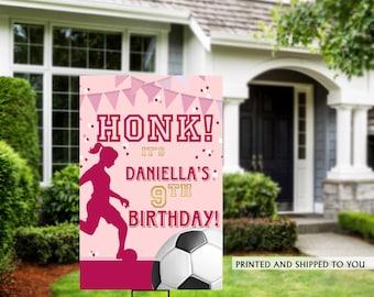 Honk Birthday Yard Sign | Quarantine Birthday Lawn Sign | Birthday Yard Sign | Girls Soccer Yard Sign | Kids Birthday Yard Sign | Soccer