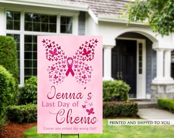 Last day of Chemo Yard Sign | Cancer Yard Sign | Chemo Yard Sign | Breast Cancer Sign | Breast Cancer Yard Sign