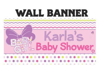 Baby Girl Bow Banner ~ Personalize Party Banners Indoor or Outdoor It's a Girl Baby Shower