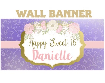 Boho Birthday Banner  ~ 16th Birthday Personalized Party Banners - Flowers Large Photo Banners, Printed Vinyl Banner, Custom Banner