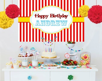 Circus Theme Personalized Backdrop - Birthday Cake Table Backdrop -Printed Birthday Backdrop, Carnival Party Theme Backdrop, Photo Backdrop