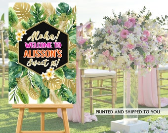 Aloha Party Welcome Sign | Welcome to the Party Sign | Birthday Welcome Sign | Foam Board Welcome Sign | Printed Welcome Sign | Sweet 16