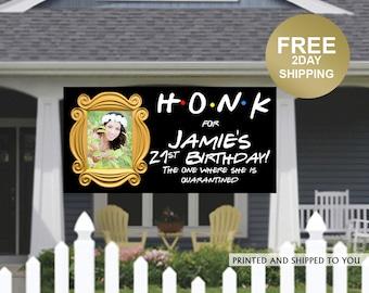 Birthday Yard Banner   Birthday Banner   21st Birthday Vinyl Banner   HONK Birthday Banner   Quarantine Birthday Banner, Lawn Banner