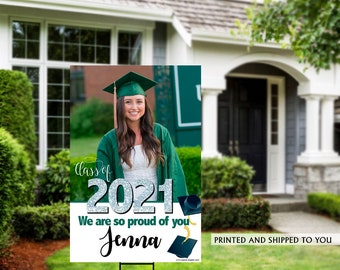 Class of 2021 Graduation Photo Yard Sign - Grad Party Welcome Sign - Welcome Sign Congrats, Foam Board Sign, Graduation Yard Sign