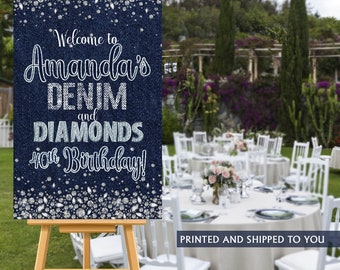Denim and Diamonds Welcome Sign, Welcome to the Party Sign, 40th Birthday Welcome Sign, Foam Board Welcome Sign, Printed Photo Canvas Sign