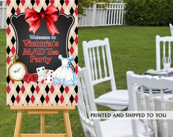 Mad Tea Party Welcome Sign   Alice in Wonderland Sign   Welcome to the Party Sign   Foam Board Printed Welcome Sign   Sweet Sixteen Sign