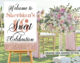 Sweet 16 Party Welcome Sign - Welcome to the Party Sign, 16th Birthday Welcome Sign, Foam Board Welcome Sign, Rose Gold Printed Welcome Sign