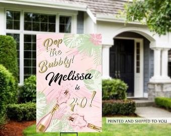 Birthday Yard Sign | Aloha Birthday Sign | Tropical Birthday Signs | Birthday Yard Sign | Pop the Bubbly Birthday Lawn Sign | 40th Birthday
