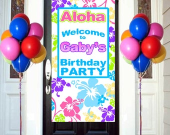 Happy Birthday Door Banner  ~ Aloha Luau Personalize Party Banner - Hibiscus Floral Birthday Banner, Printed Vinyl Banner, Welcome Banner