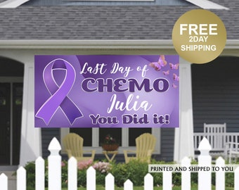 Last Day of Chemo Banner - I Finished Chemo Banner - Cancer Sucks Banner - Cancer Banner - Personalized Banner - Lawn Banner