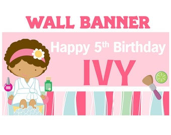Spa Party Banner ~ Personalized Party Banners, Pamper Birthday Banner, Girls Spa Party Banner, Printed Banner, Vinyl Banner, Custom Banner