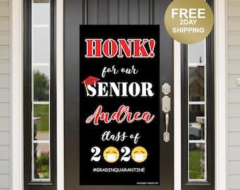 Quarantine Grad Door Banner | Honk for our Grad Banner | Graduation Door Banner | Class of 2020 Door Banner | Senior Class Yard Banner