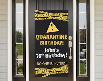 Quarantine Birthday Door Banner | Birthday Quarantine Banner | Birthday Door Banner | 16th Birthday Door Banner | Yard Banner