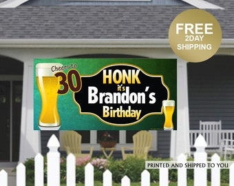 HONK Birthday Banner   Personalized Birthday Banner   Lawn Birthday Banner   Yard Banner   Quarantine Birthday Banner   Cheers to 30 Banner