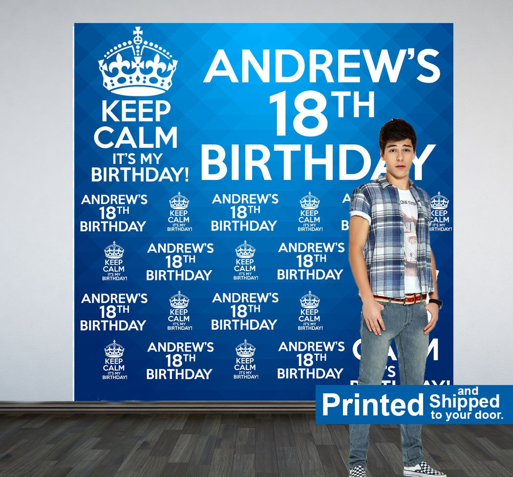 Keep Calm Personalized Photo Backdrop 18th Birthday Photo