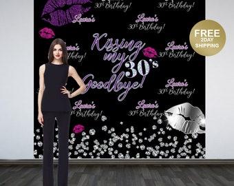 Kissing my 30's Goodbye Personalized Photo Backdrop - 30th Birthday Photo Backdrop - Printed Photo Booth Backdrop, Vinyl Backdrop - Kisses