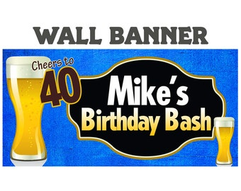 Cheers to 40 Birthday Banner, Beer Personalized Banner, 40th Birthday Banner, Birthday Printed Banner, Party Banner, 30th Birthday