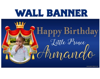 First Birthday Prince Banner ~ Personalized Photo Happy Birthday, Royal Crown Birthday, Royal Prince Vinyl Banner, Prince Birthday Banner