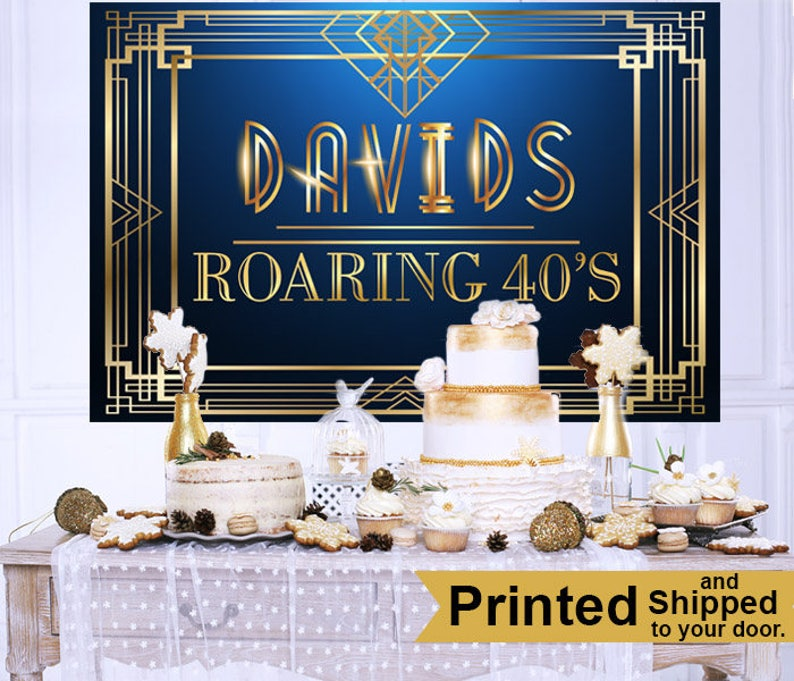 Custom Backdrop Roaring 20/'s Personalized Backdrop Printed Great Gatsby Backdrop 40th Birthday Backdrop Birthday Cake Table Backdrop