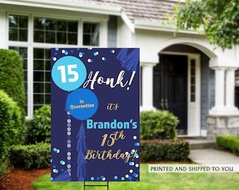Honk Birthday Yard Sign   Quarantine Birthday   Birthday Yard Sign   Birthday Signs   15th Birthday Yard Sign   Happy Birthday Lawn Sign