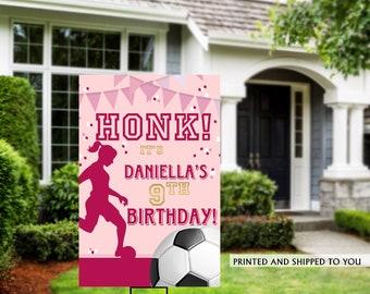 Honk Birthday Yard Sign   Quarantine Birthday Lawn Sign   Birthday Yard Sign   Girls Soccer Yard Sign   Kids Birthday Yard Sign   Soccer