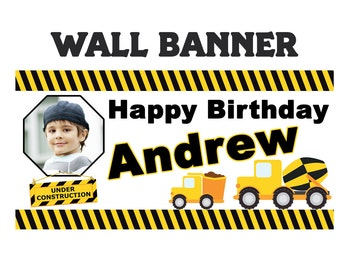 Construction Party Banner ~ Personalized Party Banners, Photo Under Construction Banner, Printed Boys Banner, Custom Banner