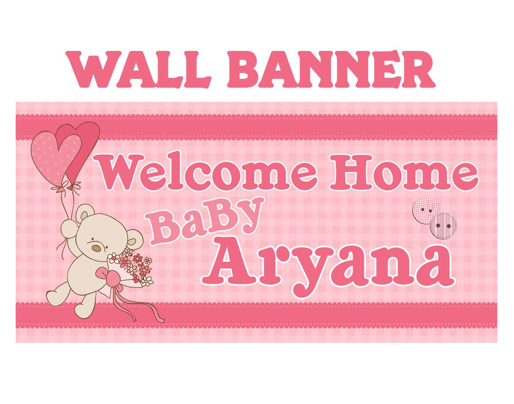 welcome home baby banner personalized party banners it s a girl