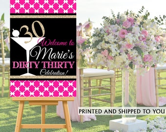 Dirty Thirty Welcome Sign, Martini Glass 30th Birthday Party Sign, Welcome to the Party Sign, Foam Board Printed Welcome Sign, 40th Birthday