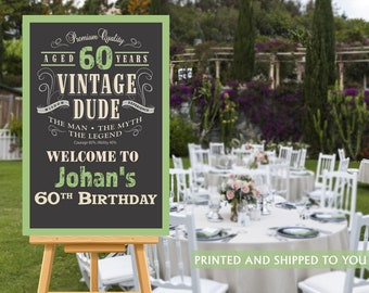 Vintage Dude Welcome Sign - 60th Birthday Party Sign - Welcome Sign 40th Birthday, Foam Board Sign, Welcome to the Party Sign, Canvas Sign