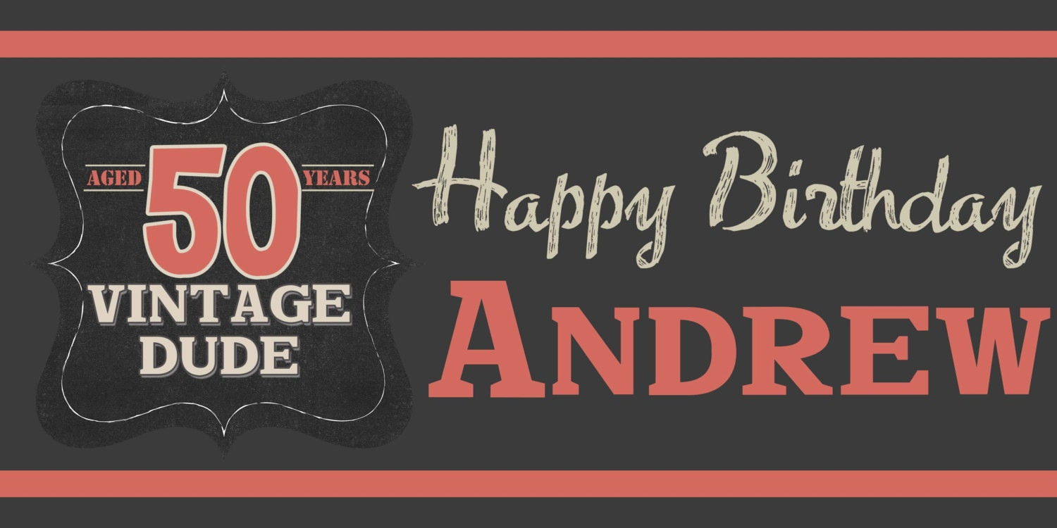vintage dude happy birthday banner happy 50th birthday