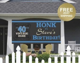 Birthday Banner | Personalized Birthday Banner |40th Birthday Vinyl Banner | HONK Birthday Banner | Quarantine Birthday Banner, Lawn Banner