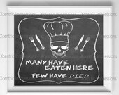 Digital print Many have eaten here few have died, skull print, skull digital print, kitchen skull print, home decor digital print, print