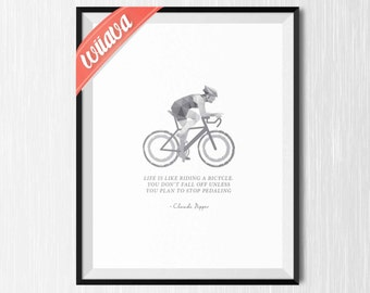 Cycling Quote / Printable Art Print / Decor Instant Download