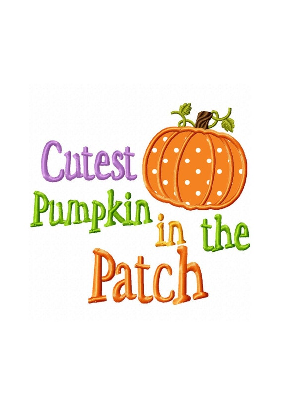 Pumpkin Quotes Cutest Pumpkin in the Patch..Quotes Machine Embroidery | Etsy Pumpkin Quotes