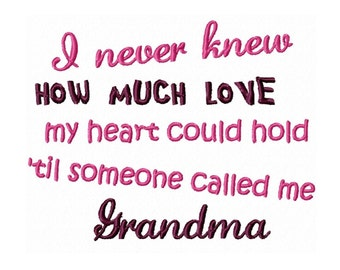 Grandma/Grammie/Nana/MiMi Saying...Instant Download...  Machine Embroidery DESIGN NO. 231
